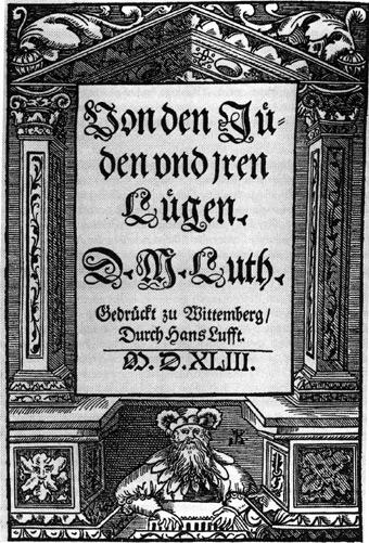 Texto anti-semita de Martinho Lutero - Sobre os judeus e suas mentiras (1543)